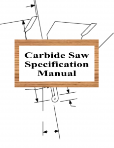 Saw Blade (Carbide) Specification Manual